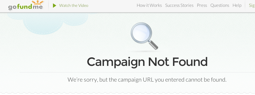 """Your Crowdfunding Campaign Has Been Removed. Apologies."""